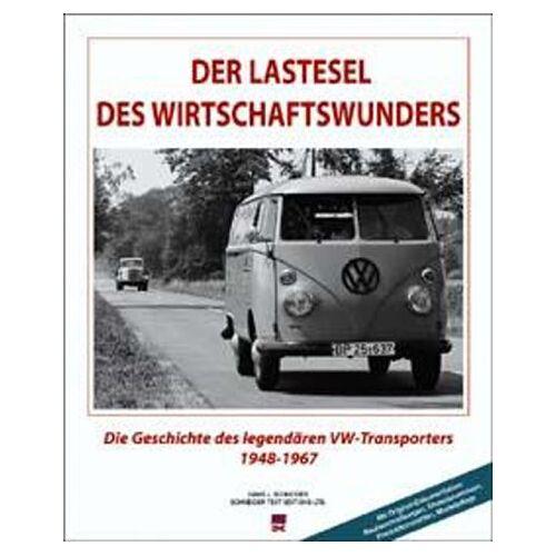 Schneider, Hans J. - Der Lastesel des Wirtschaftswunders - Preis vom 10.05.2021 04:48:42 h