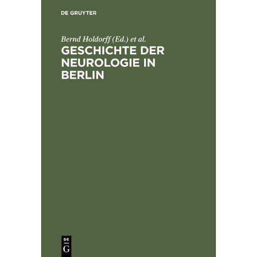 Bernd Holdorff - Geschichte der Neurologie in Berlin - Preis vom 20.01.2021 06:06:08 h