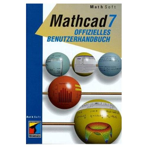 Mathsoft - Das offizielle Mathcad 7.0 Benutzerhandbuch - Preis vom 16.05.2021 04:43:40 h