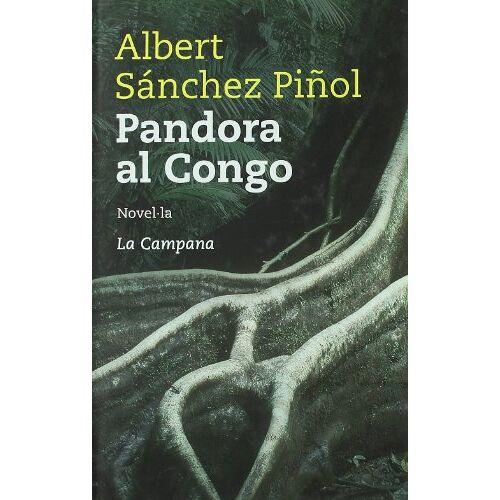 Albert Sánchez Piñol - Pandora al Congo - Preis vom 25.02.2021 06:08:03 h