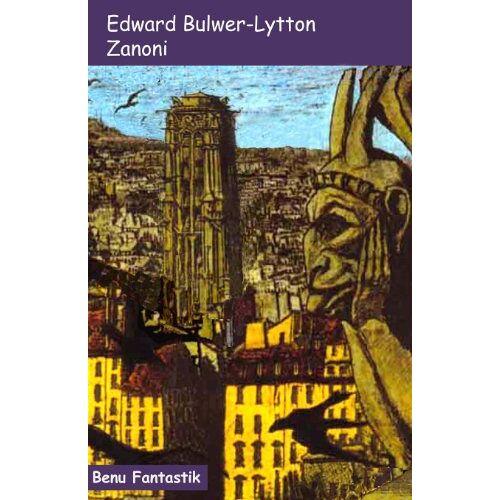 Edward Bulwer-Lytton - Zanoni - Preis vom 05.09.2020 04:49:05 h