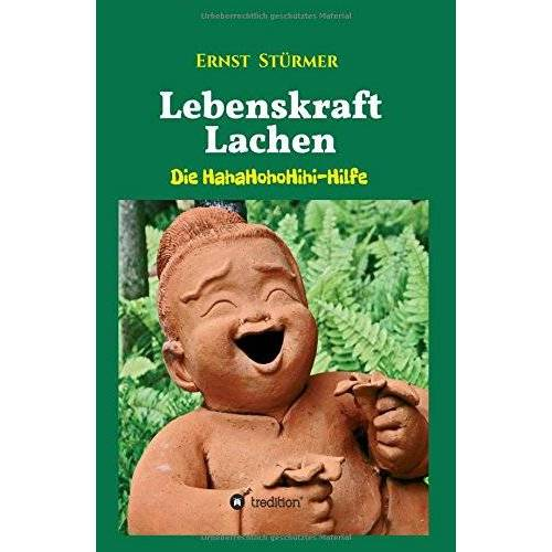 Ernst Stürmer - Lebenskraft Lachen: Die HahaHohoHihi-Hilfe - Preis vom 15.04.2021 04:51:42 h
