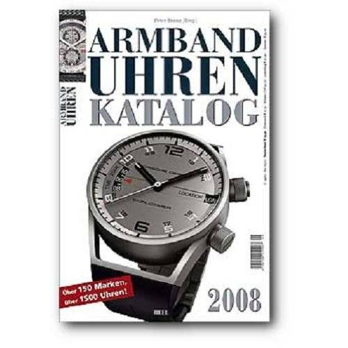 Peter Braun - Armbanduhren-Katalog 2008 - Preis vom 07.04.2020 04:55:49 h