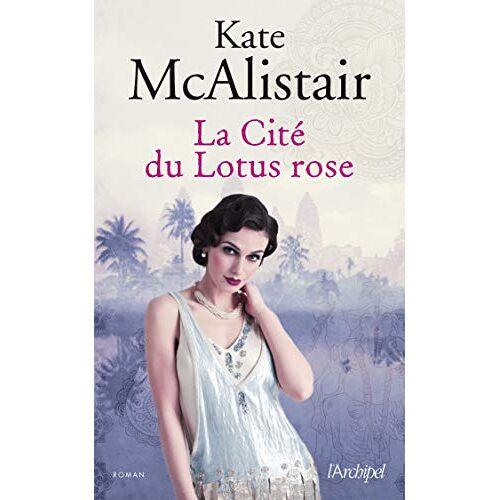 - La Cité du Lotus rose - Preis vom 25.10.2020 05:48:23 h