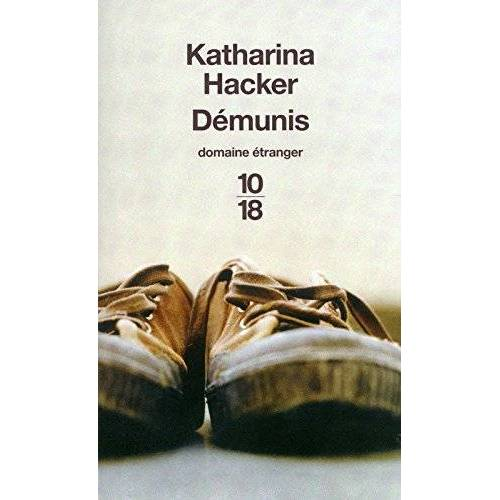 Katharina Hacker - Démunis - Preis vom 18.10.2020 04:52:00 h