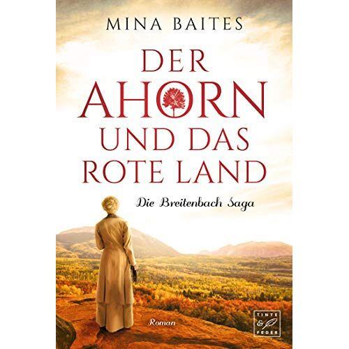 Mina Baites - Der Ahorn und das rote Land (Die Breitenbach Saga, Band 3) - Preis vom 21.10.2020 04:49:09 h