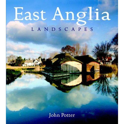 John Potter - East Anglia Landscapes (Heritage Landscapes) - Preis vom 24.10.2020 04:52:40 h