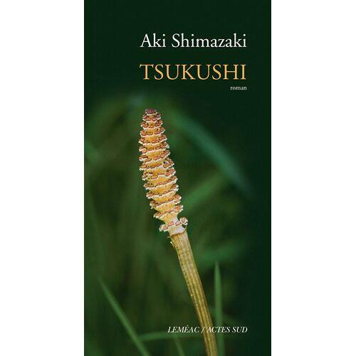 Aki Shimazaki - Tsukushi - Preis vom 12.04.2021 04:50:28 h