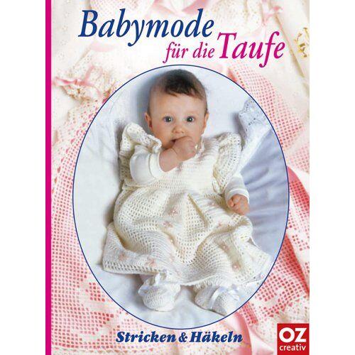 - Babymode für die Taufe. Stricken & Häkeln - Preis vom 22.01.2021 05:57:24 h