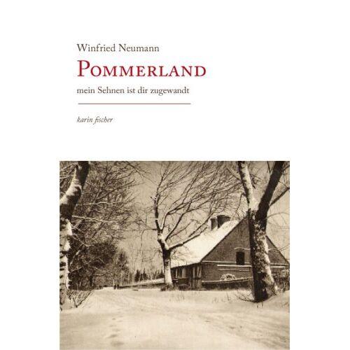 Winfried Neumann - Pommerland: Mein Sehnen ist dir zugewandt - Preis vom 11.05.2021 04:49:30 h