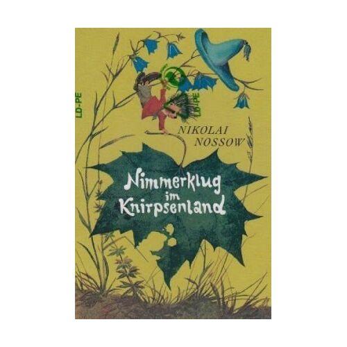 Nikolai Nossow - Nimmerklug im Knirpsenland - Preis vom 27.01.2021 06:07:18 h