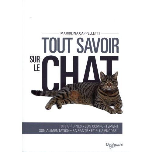 Mariolina Cappelletti - Tout savoir sur le chat - Preis vom 20.01.2021 06:06:08 h