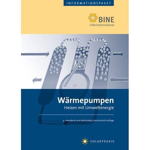 Michael Baumann - Wärmepumpen: Stand: 2007.Heizen mit Umweltenergie. - Preis vom 13.04.2021 04:49:48 h