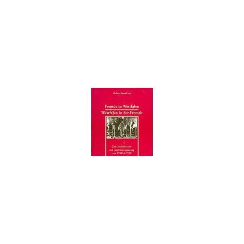 Gisbert Strotdrees - Fremde in Westfalen, Westfalen in der Fremde - Preis vom 18.04.2021 04:52:10 h