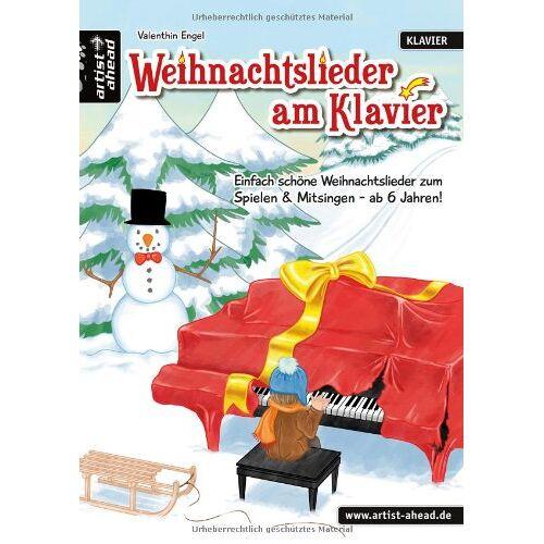 Valenthin Engel - Weihnachtslieder am Klavier: Einfach schöne Weihnachtslieder zum Spielen & Mitsingen - ab 6 Jahren! - Preis vom 11.05.2021 04:49:30 h