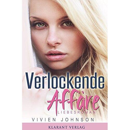 Vivien Johnson - Verlockende Affäre. Liebesroman - Preis vom 13.04.2021 04:49:48 h