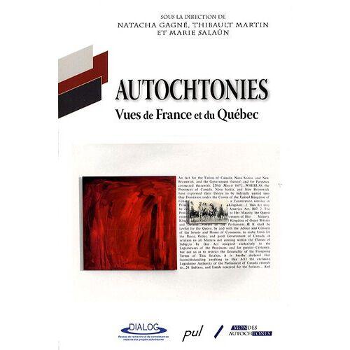 Natacha Gagné - Autochtonies : Vues de France et du Québec - Preis vom 18.04.2021 04:52:10 h