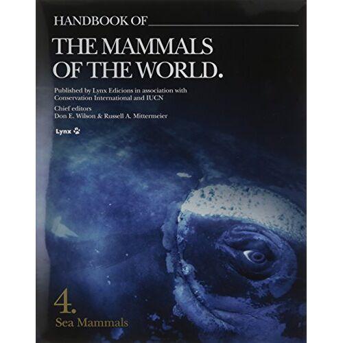 Gill Braulik - Handbook of the Mammals of the World: Sea Mammals - Preis vom 09.04.2021 04:50:04 h