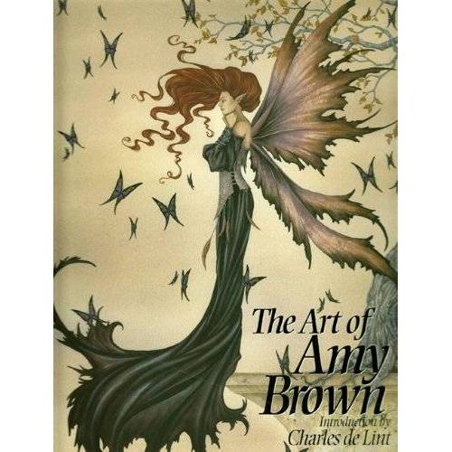 Amy Brown - The Art of Amy Brown: Bk. 1 - Preis vom 27.02.2021 06:04:24 h