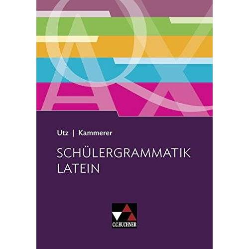 Clement Utz - Grammatiken I / Schülergrammatik Latein - Preis vom 21.10.2019 05:04:40 h