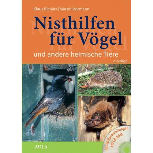 Klaus Richarz - Nisthilfen für Vögel und andere heimische Tiere: mit Bauanleitungen auf CD - Preis vom 15.01.2021 06:07:28 h