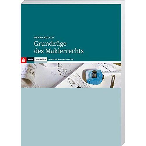 Bernd Collisi - Grundzüge des Maklerrechts - Preis vom 18.04.2021 04:52:10 h