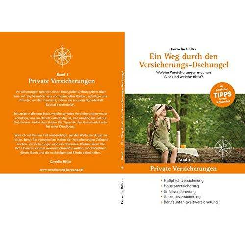 Cornelia Bölter - Ein Weg durch den Versicherungs-Dschungel: Haftpflichtversicherung, Hausratversicherung, Unfallversicherung, Gebäudeversicherung Berufsunfähigkeitsversicherung - Preis vom 27.01.2021 06:07:18 h
