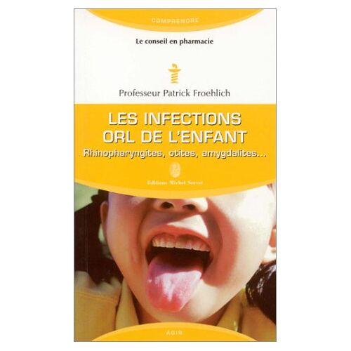 Froehlich - Les infections orl de l'enfant - Preis vom 05.03.2021 05:56:49 h