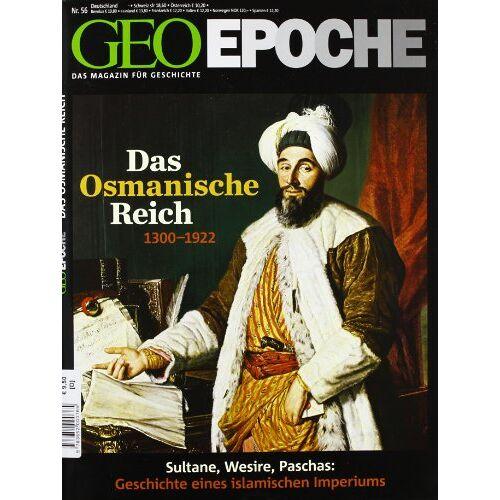 - GEO Epoche Das Osmanische Reich: 56/2012 - Preis vom 21.10.2020 04:49:09 h