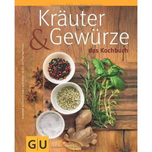 Susanne Bodensteiner - Kräuter & Gewürze - Das Kochbuch (GU Themenkochbuch) - Preis vom 05.09.2020 04:49:05 h