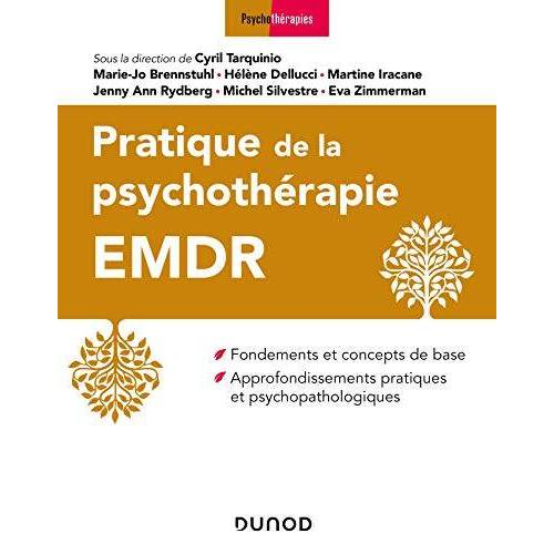 Collectif - Pratique de la psychothérapie EMDR (Psychothérapies) - Preis vom 29.10.2020 05:58:25 h