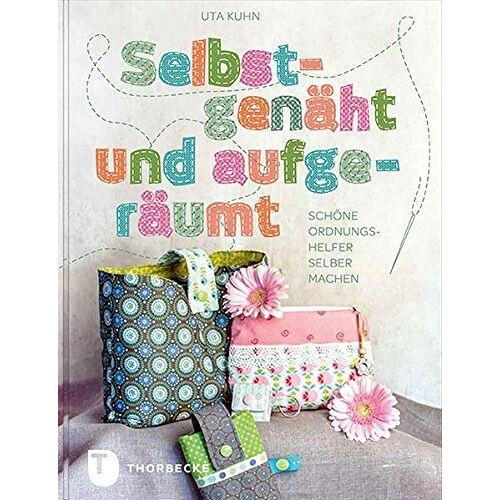 Uta Kuhn - Selbstgenäht und aufgeräumt - Schöne Ordnungshelfer selber machen - Preis vom 20.10.2020 04:55:35 h