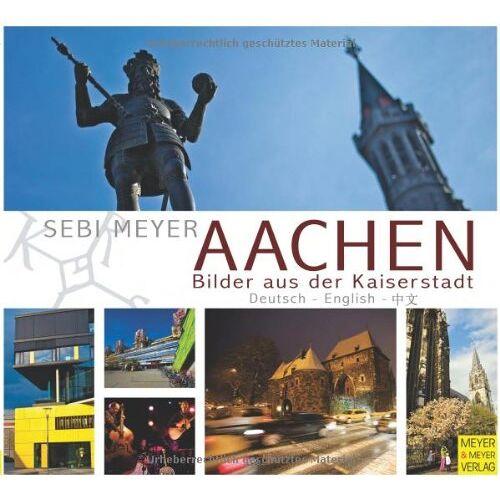Sebi Meyer - Aachen - Bilder aus der Kaiserstadt - Preis vom 20.10.2020 04:55:35 h
