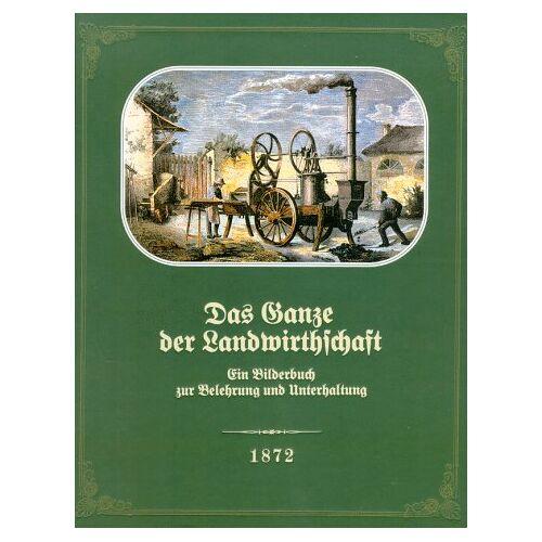 Wilhelm Hamm - Das Ganze der Landwirthschaft - Preis vom 01.03.2021 06:00:22 h