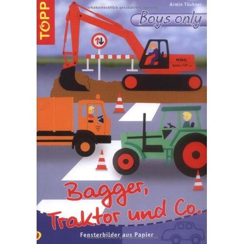 Armin Täubner - Bagger, Traktor und co: Fensterbilder aus Papier - Preis vom 18.10.2020 04:52:00 h