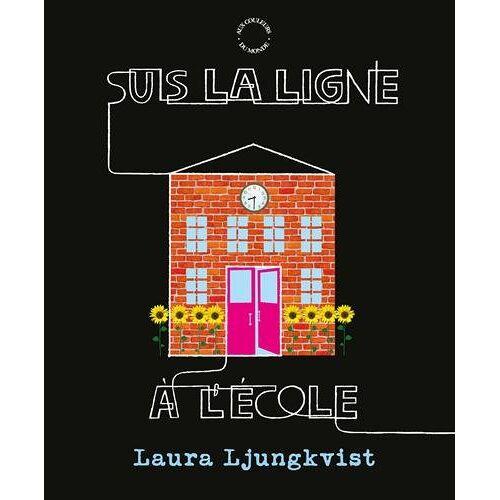 Laura Ljungkvist - Suis la ligne à l'école - Preis vom 21.10.2020 04:49:09 h
