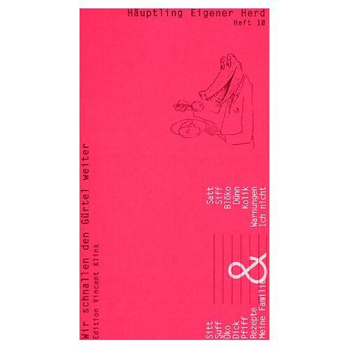 Wiglaf Droste - Häuptling Eigener Herd, Nr.10 : Häuptling Eigener Herd - Preis vom 14.04.2021 04:53:30 h