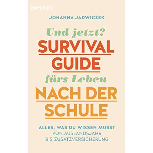 Johanna Jadwiczek - Und jetzt? Der Survival-Guide fürs Leben nach der Schule: Alles, was du wissen musst – von Auslandsjahr bis Zusatzversicherung - Preis vom 17.04.2021 04:51:59 h