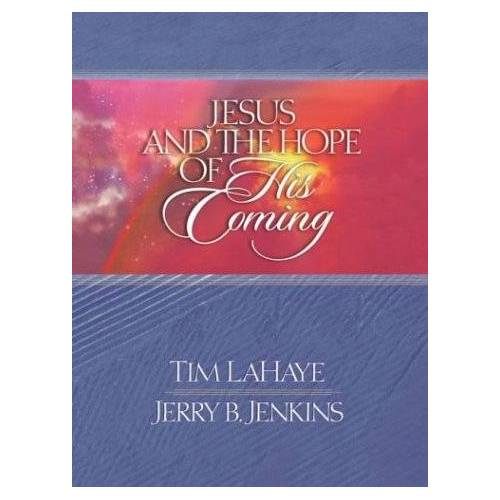 LaHaye, Tim F. - Jesus and the Hope of His Coming (Lahaye, Tim F.) - Preis vom 04.09.2020 04:54:27 h