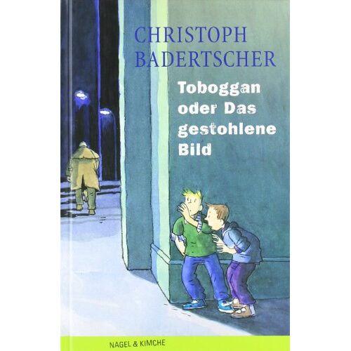 Christoph Badertscher - Toboggan oder Das gestohlene Bild - Preis vom 09.05.2021 04:52:39 h