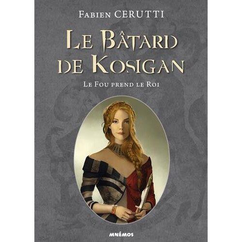 Fabien Cerutti - Le Bâtard de Kosigan : Tome 2, Le fou prend le roi - Preis vom 06.09.2020 04:54:28 h