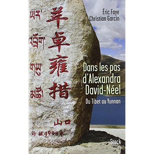 - Dans les pas d'Alexandra David-Néel : Du Tibet au Yunnan - Preis vom 07.04.2021 04:49:18 h