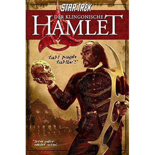William Shakespeare - Der Klingonische Hamlet (Star Trek) - Preis vom 22.04.2021 04:50:21 h