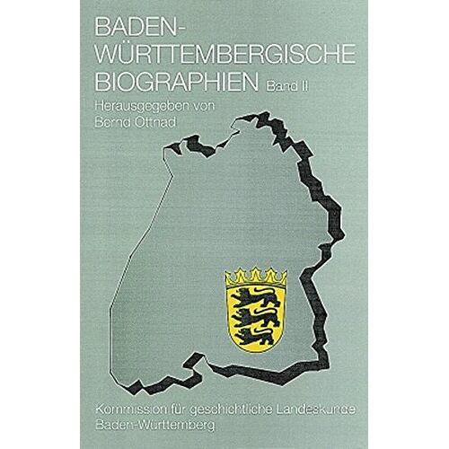 Bernd Ottnad - Baden-Württembergische Biographien, Bd.2 - Preis vom 15.04.2021 04:51:42 h