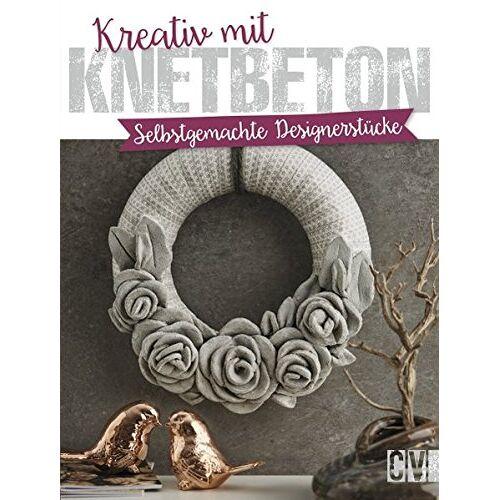 - Kreativ mit Knetbeton: Selbstgemachte Designerstücke - Preis vom 19.10.2020 04:51:53 h