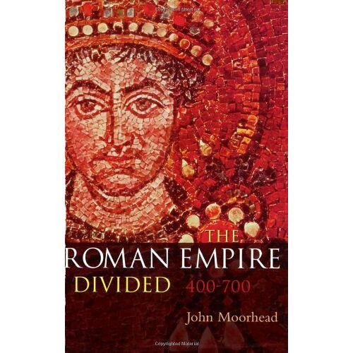 John Moorhead - The Roman Empire Divided: 400 - 700 - Preis vom 13.05.2021 04:51:36 h