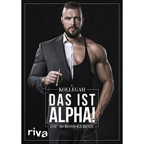 Kollegah - DAS IST ALPHA!: Die 10 Boss-Gebote - Preis vom 17.04.2021 04:51:59 h