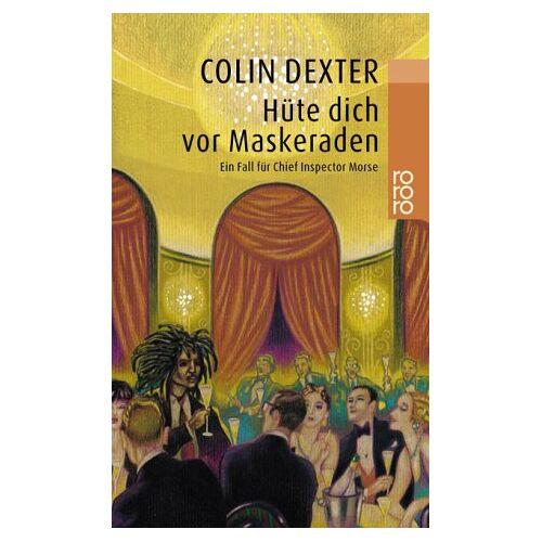 Colin Dexter - Hüte dich vor Maskeraden - Preis vom 11.04.2021 04:47:53 h