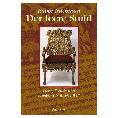 Rabbi Nachman - Der leere Stuhl. Liebe, Freude und Hoffnung für unsere Welt - Preis vom 04.05.2021 04:55:49 h