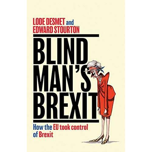Edward Stourton - Blind Man's Brexit: How the EU Took Control of Brexit - Preis vom 24.02.2021 06:00:20 h